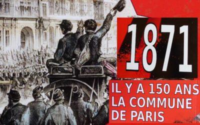 LA COMMUNE DE PARIS –    18 mars au 16 avril 1871                 (partie 1/3)